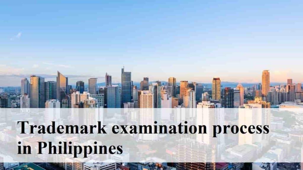 Trademark examination process in Philippines