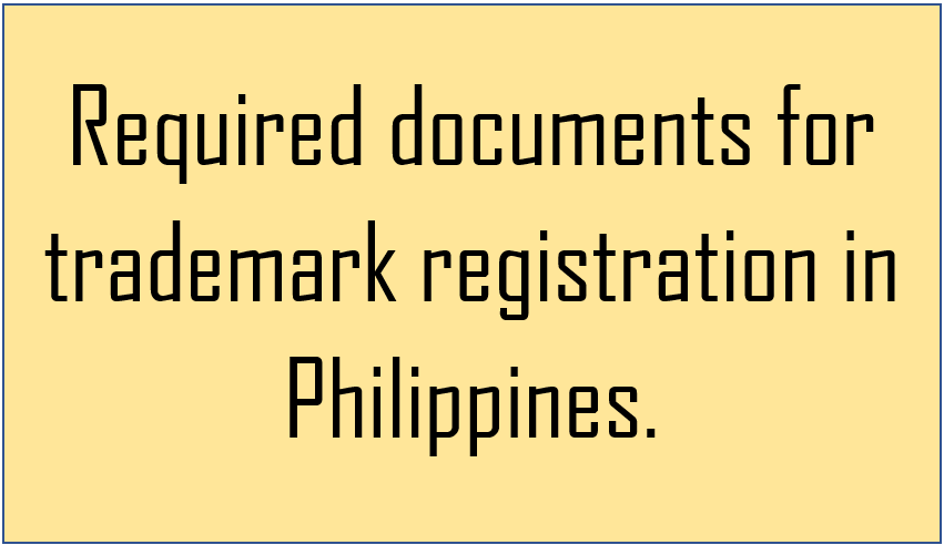 required documents for trademark registration in Philippines